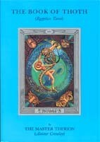 Book of Thoth by Aleister Crowley