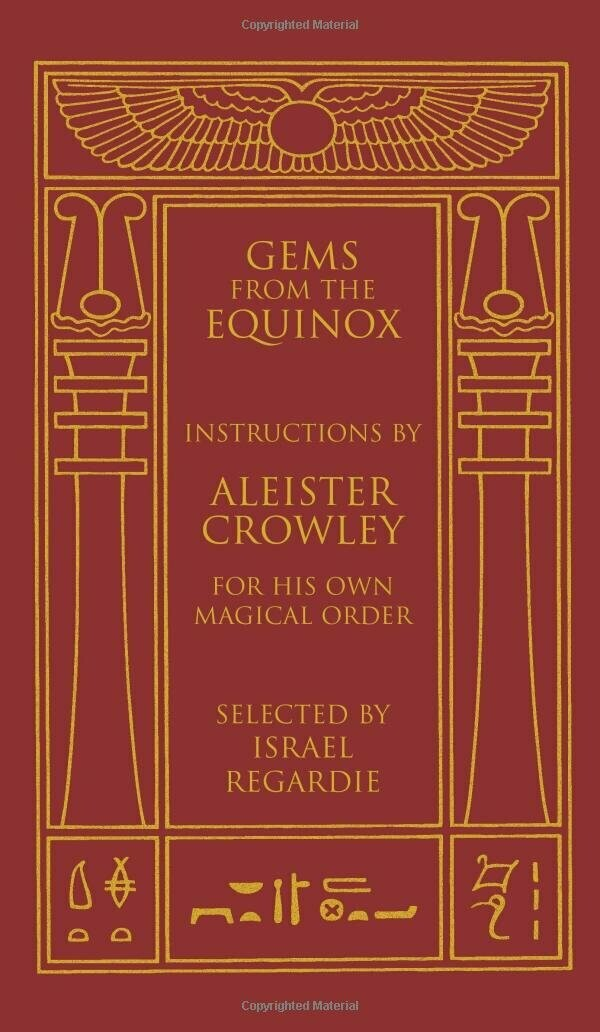Gems from the Equinox by Aleister Crowley