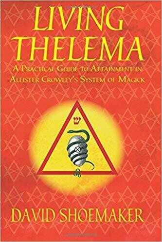 Living Thelema by David Shoemaker