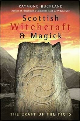 Scottish Witchcraft & Magick by Raymond Buckland