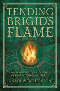Tending Brigid's Flame by Lunaea Weatherstone