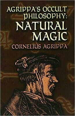 Agrippa's Occult Philosophy Natural Magic by Cornelius Agrippa