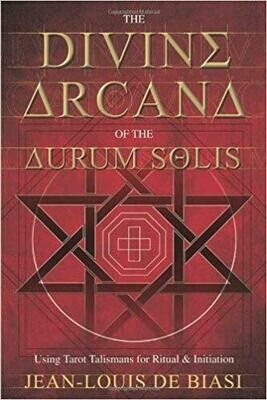 Divine Arcana of Aurum Solis by Jean Louis De Biasi