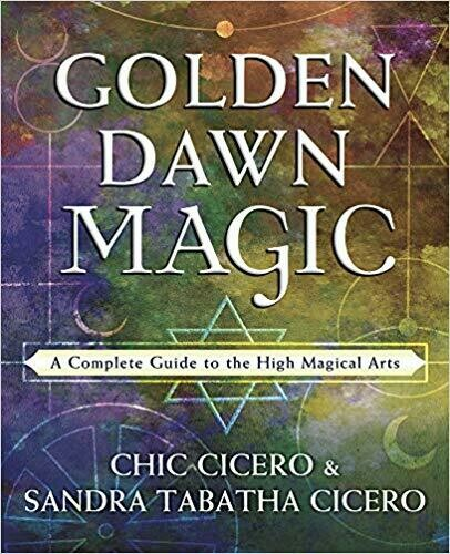 Golden Dawn Magic by Chic Cicero & Sandra Tabatha Cicero