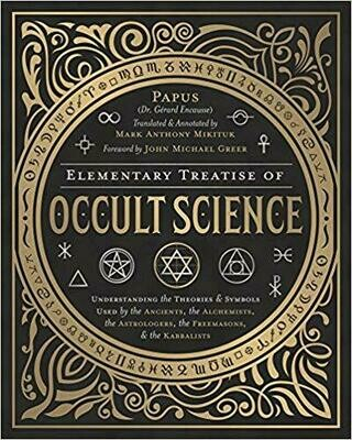 Elementary Treatise of Occult Science by John Michael Greer