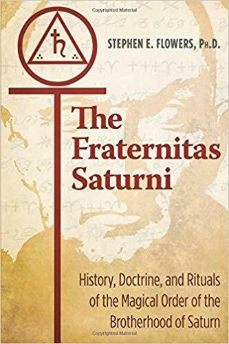 Fraternitas Saturni by Stephen Flowers