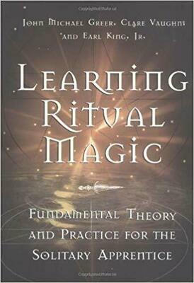 Learning Ritual Magic by Michael Greer