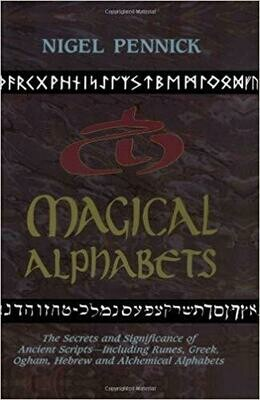Magical Alphabets by Nigel Pennick