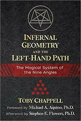 Infernal Geometry and the Left-Hand Path by Toby Chappell