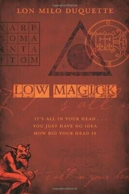 Low Magick by Lon Milo Duquette