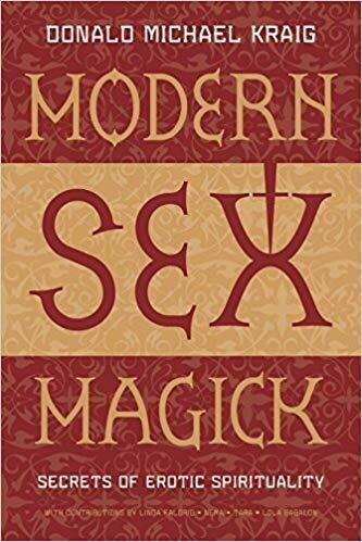 Modern Sex Magick by Donald Michael Kraig