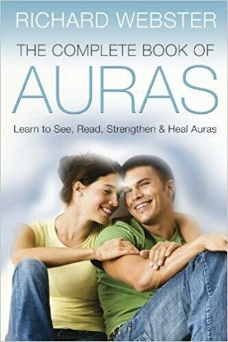 The Complete Book of Auras by Richard Webster