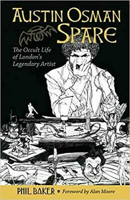 Austin Osman Spare by Phil Baker
