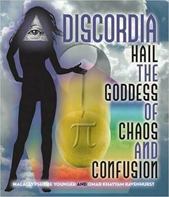 Discordia Hail Eris Goddess of Chaos and Confusion