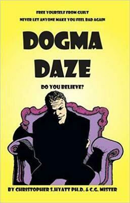 Dogma Daze by Christopher Hyatt