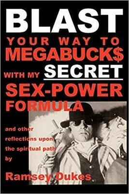 Blast Your Way to Megabucks by Ramsey Dukes
