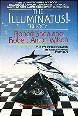 Illuminatus! Trilogy by Robert Anton Wilson