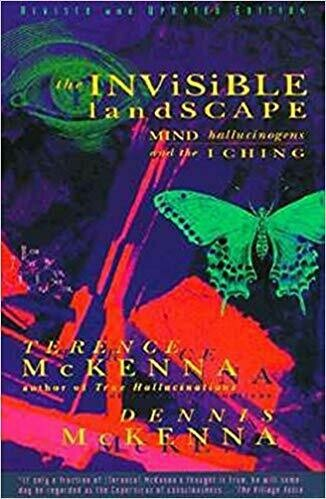 Invisible Landscape by Terrence McKenna