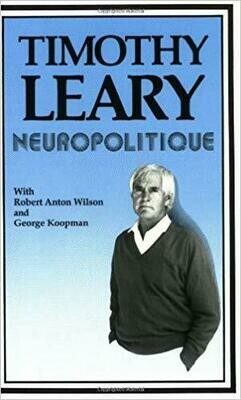 Neuropolitique by Timothy Leary
