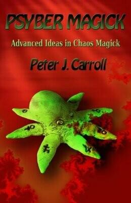 Psyber Magick by Peter Carroll