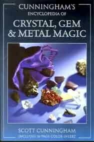 Encyclopedia of Crystal, Gem & Metal Magic by Scott Cunningham