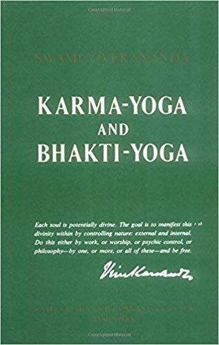 Karma Yoga and Bhakti Yoga by Swami Vivekananda