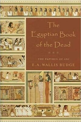 Egyptian Book of the Dead by E. A. Wallis Budge