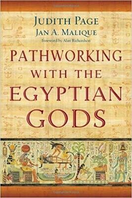 Pathworking With the Egyptian Gods by Judith Page