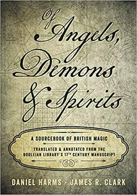 Of Angels, Demons & Spirits by Daniel Harms & James Clark