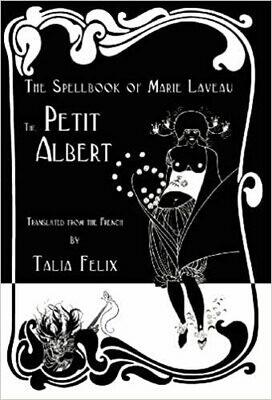 Spellbook of Marie Laveau Petit Albert