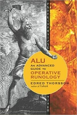 ALU An Advanced Guide to Operative Runology by Edred Thorsson