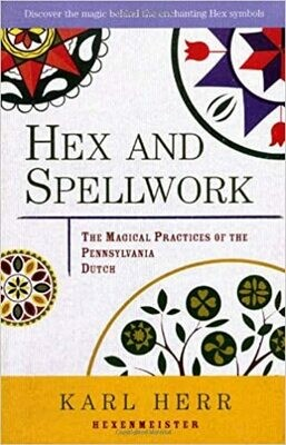 Hex and Spellwork by Karl Herr