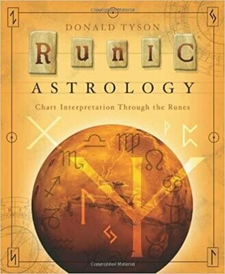 Runic Astrology by Donald Tyson
