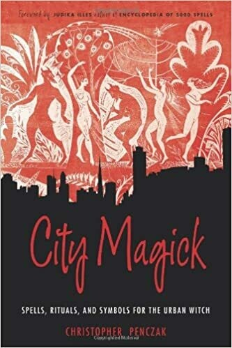 City Magick by Christopher Penczak