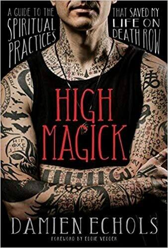 High Magick by Damien Echols