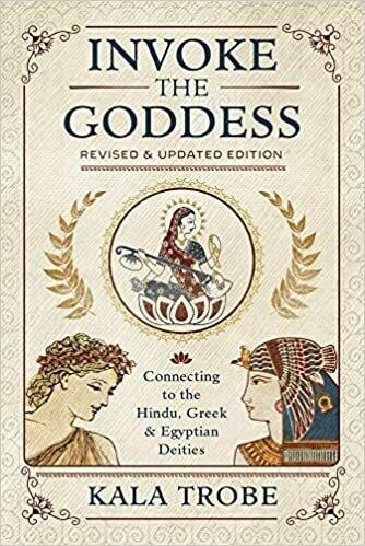 Invoke the Goddess by Kala Trobe