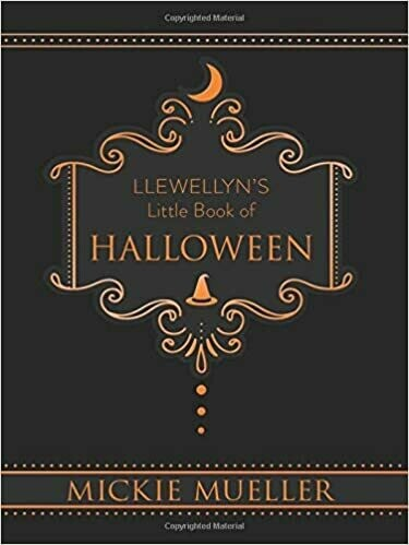 Llewellyns Little Book of Halloween by Mickie Mueller