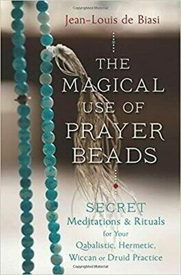 Magical Use of Prayer Beads by Jean Louis De Biasi
