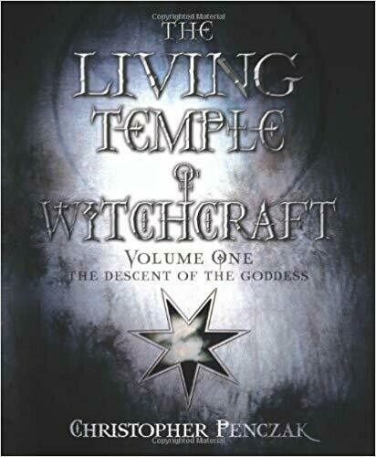 The Living Temple of Witchcraft Volume 1 by Christopher Penczak