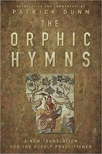 The Orphic Hymns by Patrick Dunn
