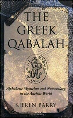 Greek Qabalah by Kieren Barry