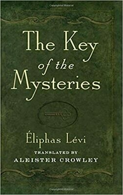 Key of the Mysteries by Eliphas Levi