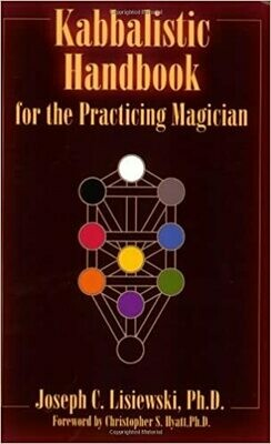 Kabbalistic Handbook for the Practicing Magician by Joseph Lisiewski
