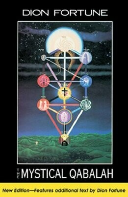 Mystical Qabalah by Dion Fortune