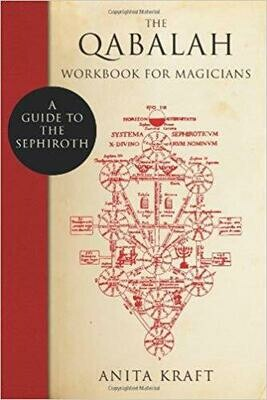Qabalah Workbook for Magicians by Anita Kraft
