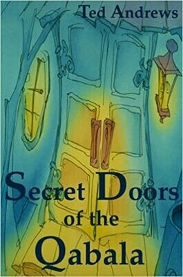 Secret Doors of the Qabala by Ted Andrews
