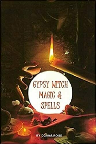 Gypsy Witch Magic & Spells by Donna Rose