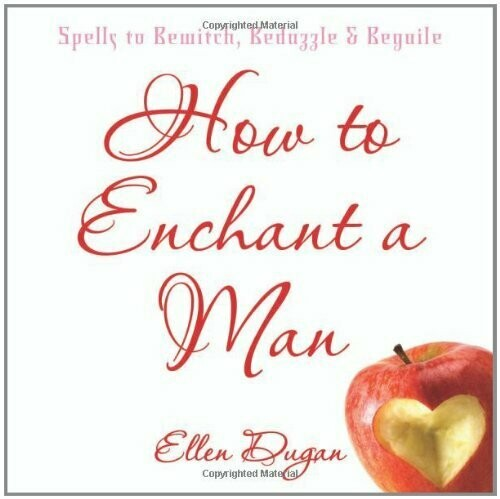 How to Enchant a Man by Ellen Dugan