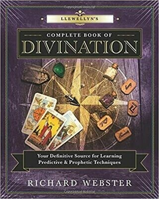 Llewellyns Complete Book of Divination by Richard Webster