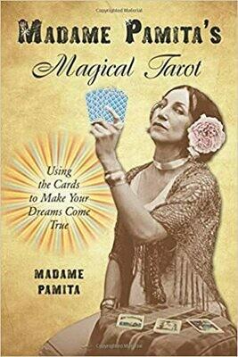 Madame Pamita's Magical Tarot by Madame Pamita